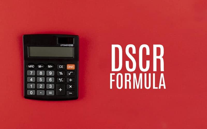 DSCR: debt service coverage ratio